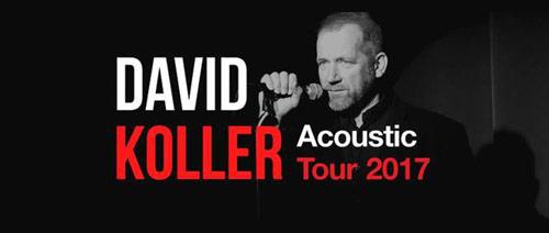 DAVID KOLLER: Acoustic Tour 2017